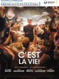 Alliance Francaise French Film Festival 2018 Opening Night: C'est la Vie