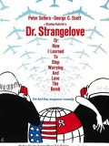 Dr. Strangelove or: How I Learned to Stop Worrying and Love the Bomb - 4K Restoration