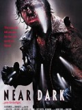 Near Dark - A Bill Paxton Tribute