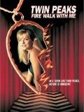 Twin Peaks: Fire Walk with Me - 25th Anniversary Screening