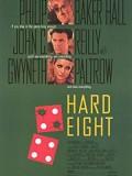 Hard Eight