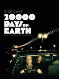 20,000 Days On Earth - SOLD OUT